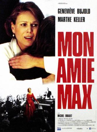 MON AMIE MAX (France/Canada : Québec, Michel Brault, 1994) ; Affiche ; Hauteur : 54 cm ; Largeur : 39,8 cm ; Collections Cinémathèque québécoise ; 2010.1014.AF